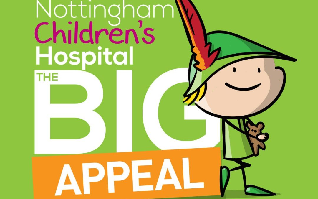 Proud to support Nottingham Children's Hospital's BIG Appeal